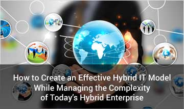 How to Create an Effective Hybrid IT Model