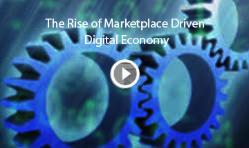 The Rise of Marketplace Driven Digital Economy