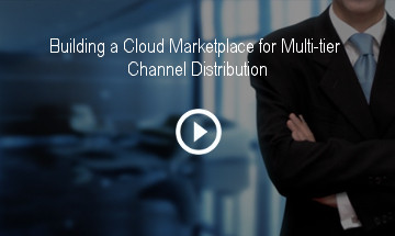 Building a Cloud Marketplace for Multi-tier Channel Distribution